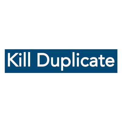 Kill Duplicate