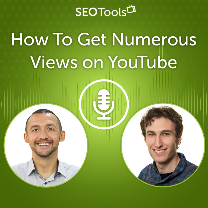 How To Get Numerous Views on YouTube 2021 | Podcast #7