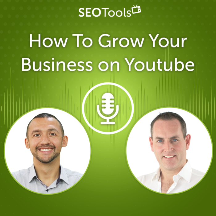 How To Grow Your Business on Youtube in 2021 | Podcast #6