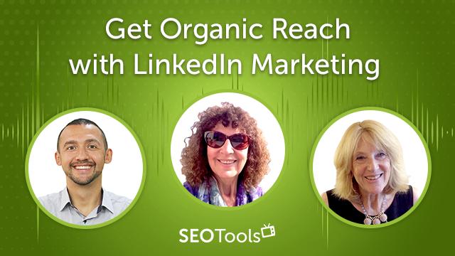 Get Organic Reach with LinkedIn Marketing   Podcast #12