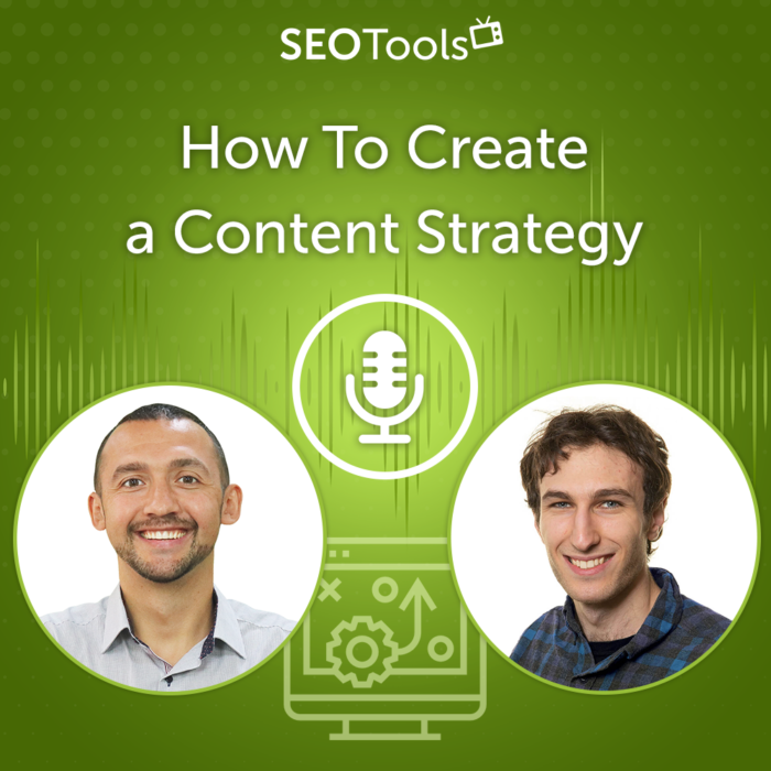 How To Create a Content Strategy (Episode #15)