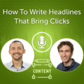 How To Write Headlines That Bring Clicks