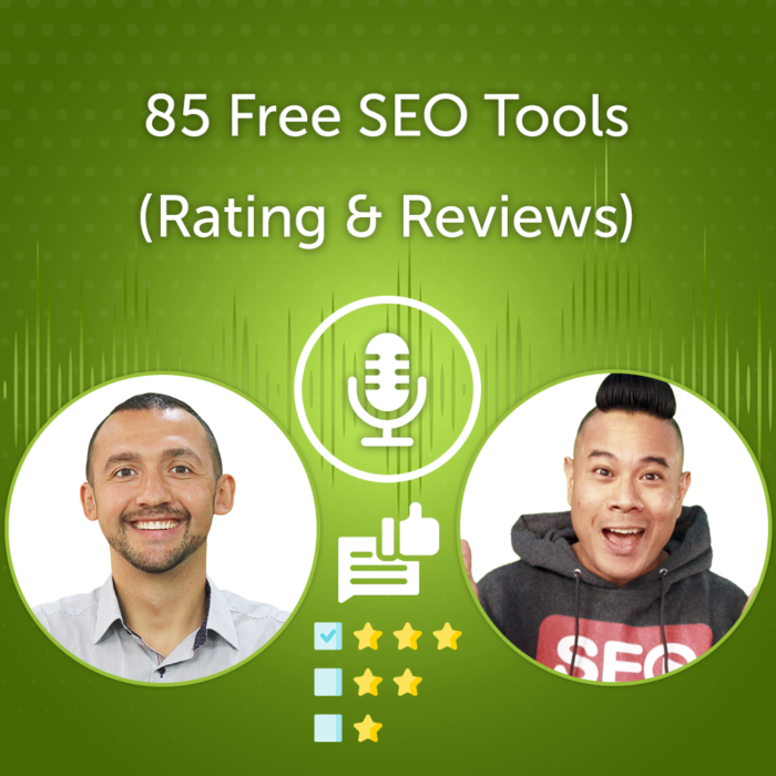 85 Free SEO Tools For 2021 (Rating & Reviews)