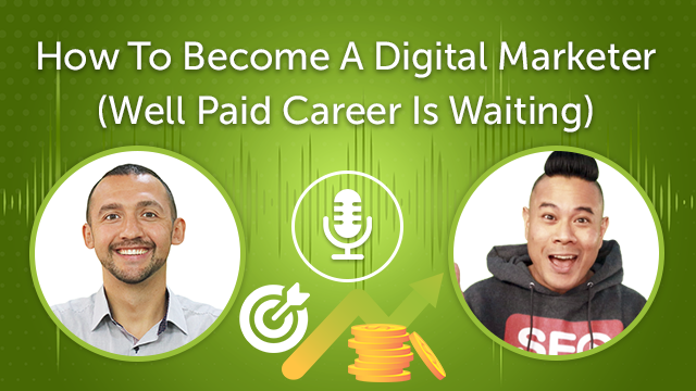 How To Become A Digital Marketer 2021 (Well Paid Career Is Waiting) (Episode #24)