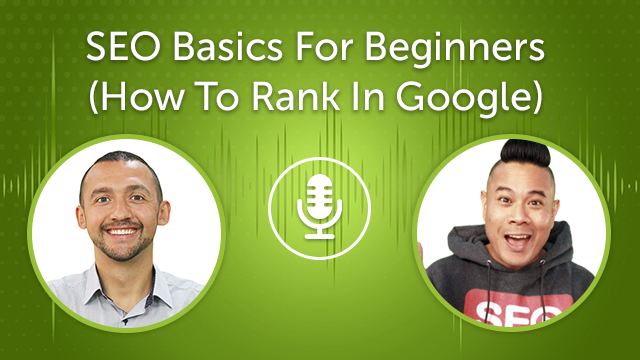SEO Basics For Beginners 2021 (How To Rank In Google) (Episode #23)