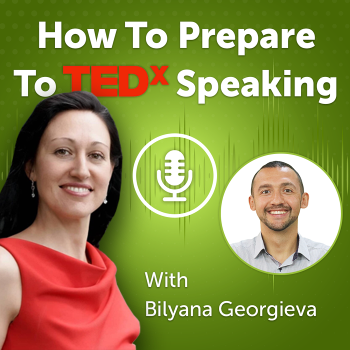 How To Prepare To TEDx Speaking (Episode #30)