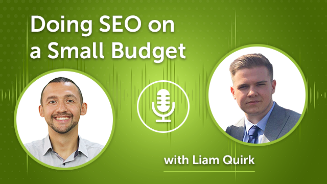 Doing SEO on a Small Budget (Episode #35)