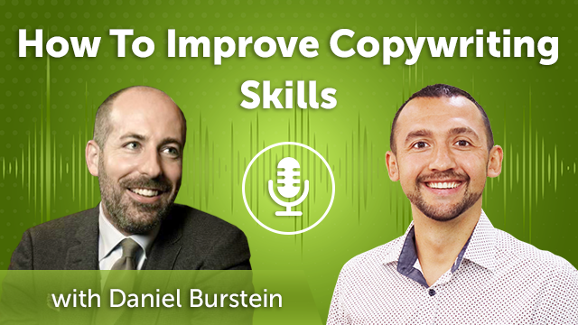 How To Improve Conversion Rate with Daniel Burstein (Episode #42)