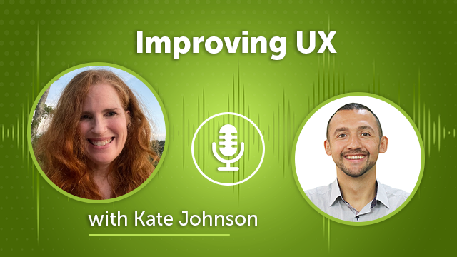 46. Improving UX with Kate Johnson