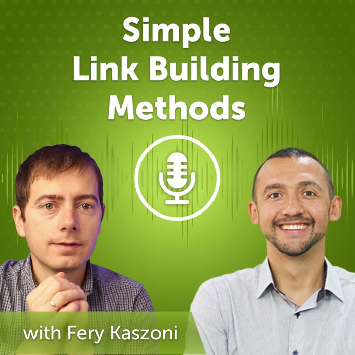 Simple Link Building Methods 2021 (Episode #39)